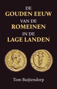 De gouden eeuw van de Romeinen in de Lage Landen