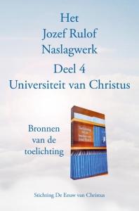 Het Jozef Rulof Naslagwerk Deel 4 Universiteit van Christus