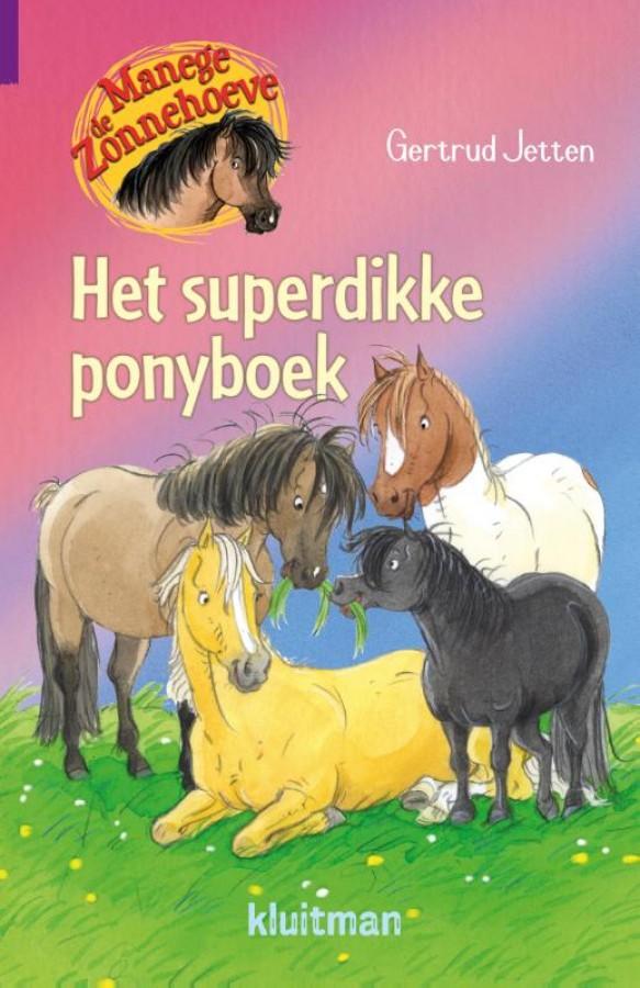 Manege de Zonnehoeve. Het superdikke ponyboek