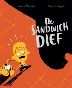 De sandwichdief