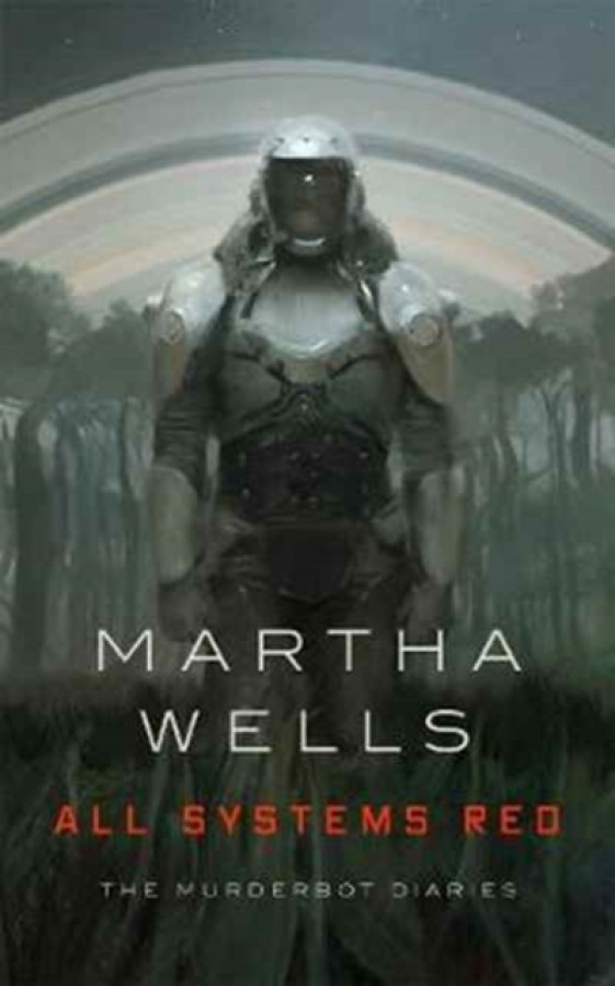 Murderbot diaries (01): all systems red