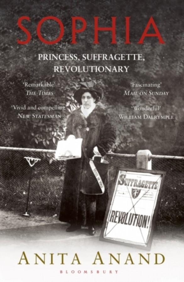 Sophia : princess, suffragette, revolutionary
