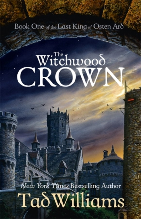 The last king of osten ard (01): the witchwood crown