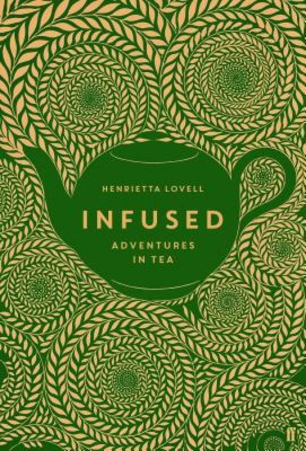 Infused : adventures in tea