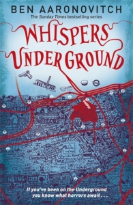 Rivers of london (03): whispers underground