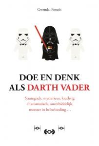 Doe en denk als Darth Vader