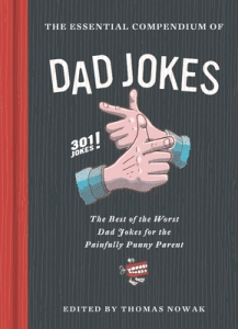 Essential compendium of dad jokes