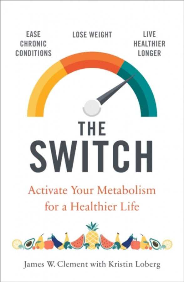 Switch : activate your metabolism for a healthier life