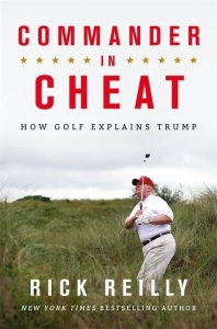 Commander in cheat : how golf explains trump