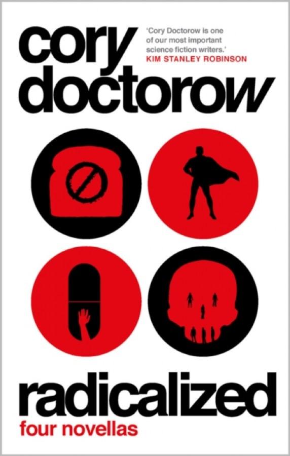 Radicalized: four novellas
