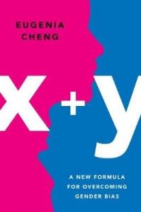 X+y a mathematician's manifesto for rethinking gender