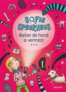 Sofie Speurneus - Bieber de hond is vemist!