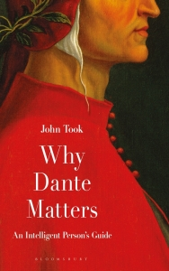 Why dante matters: an intelligent person's guide