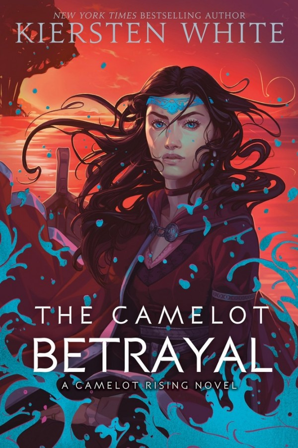 Camelot rising (02): the camelot betrayal