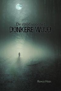 De strijd voor het donkere woud