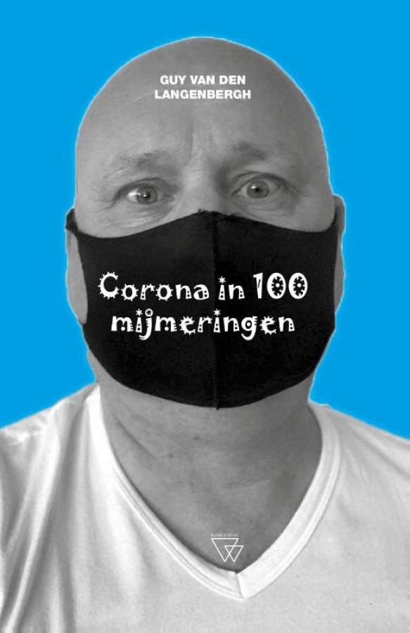 Corona in 100 mijmeringen