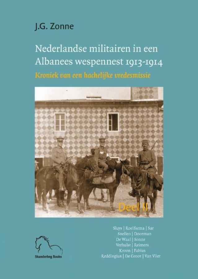 Nederlandse militairen in een Albanees wespennest 1913-1914 2