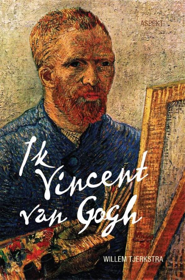 Ik Vincent van Gogh