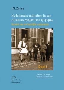 Nederlandse militairen in een Albanees wespennest 1913-1914 I