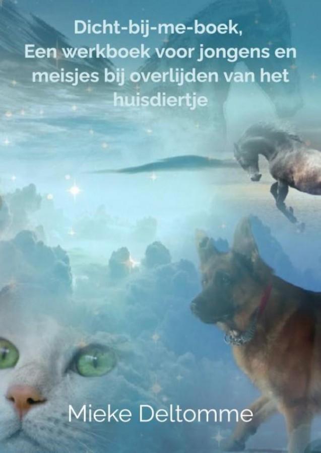 Dicht-bij-me-boek, een werkboek voor jongens en meisjes bij overlijden van het huisdiertje