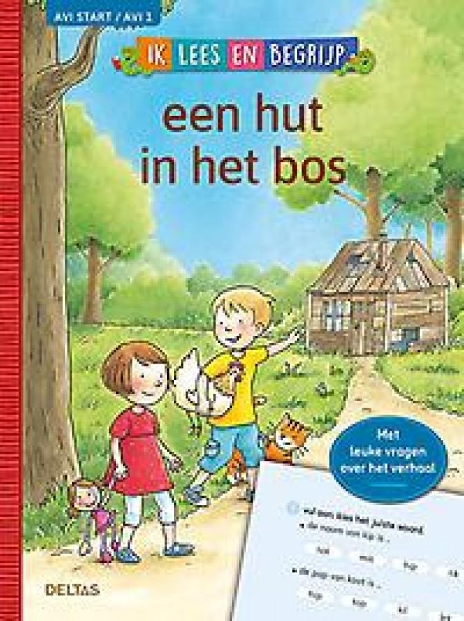 Ik lees en begrijp - Een hut in het bos (AVI START / AVI 1)