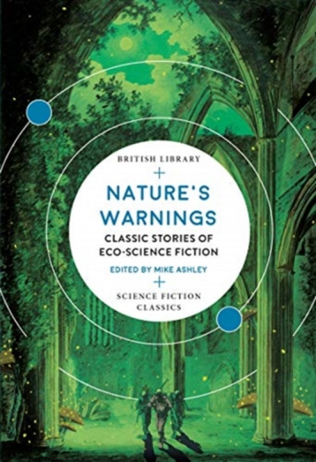 Nature's warnings: classic warnings of eco-science fiction