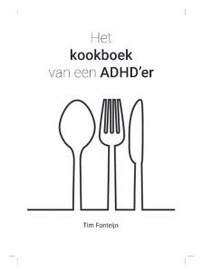 Het kookboek van een ADHD-er