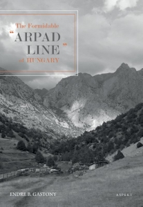 """The Formidable """"Arpad Line"""" of Hungary"""