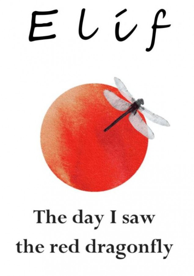 The day I saw the red dragonfly