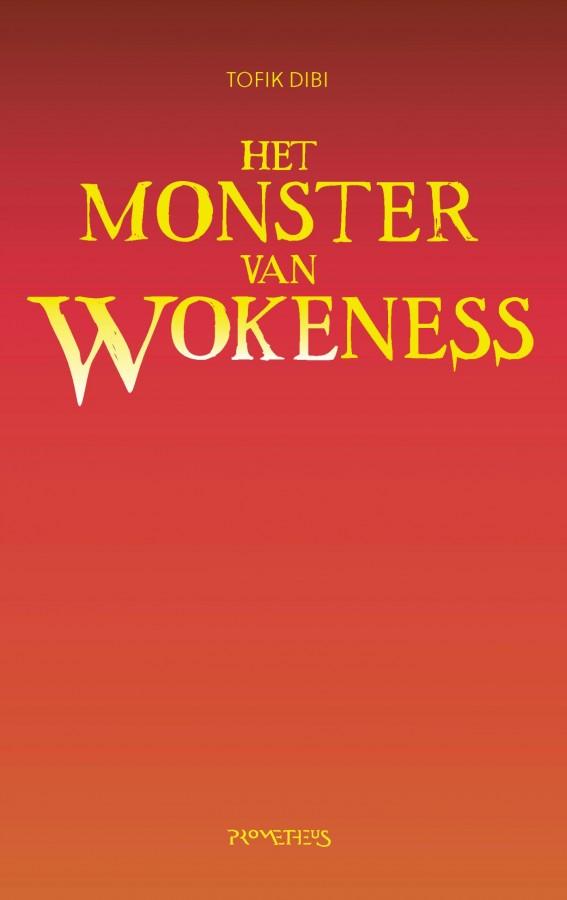 Het Monster van Wokeness