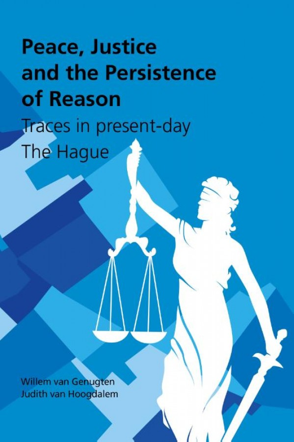 Peace, Justice and the Persistence of Reason