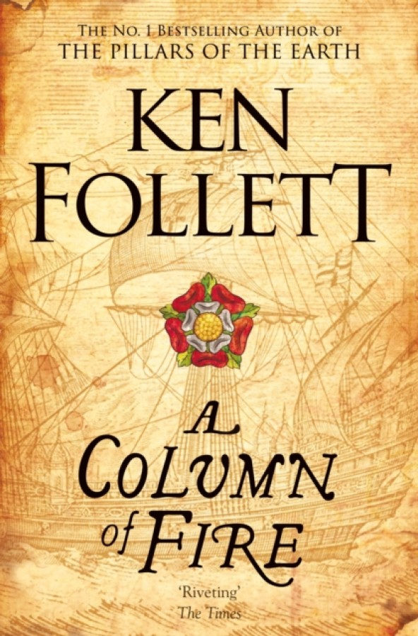 The kingsbridge novels A column of fire