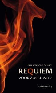een reflectie op het Requiem voor Auschwitz