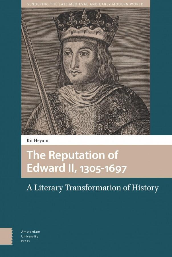 The Reputation of Edward II, 1305-1697