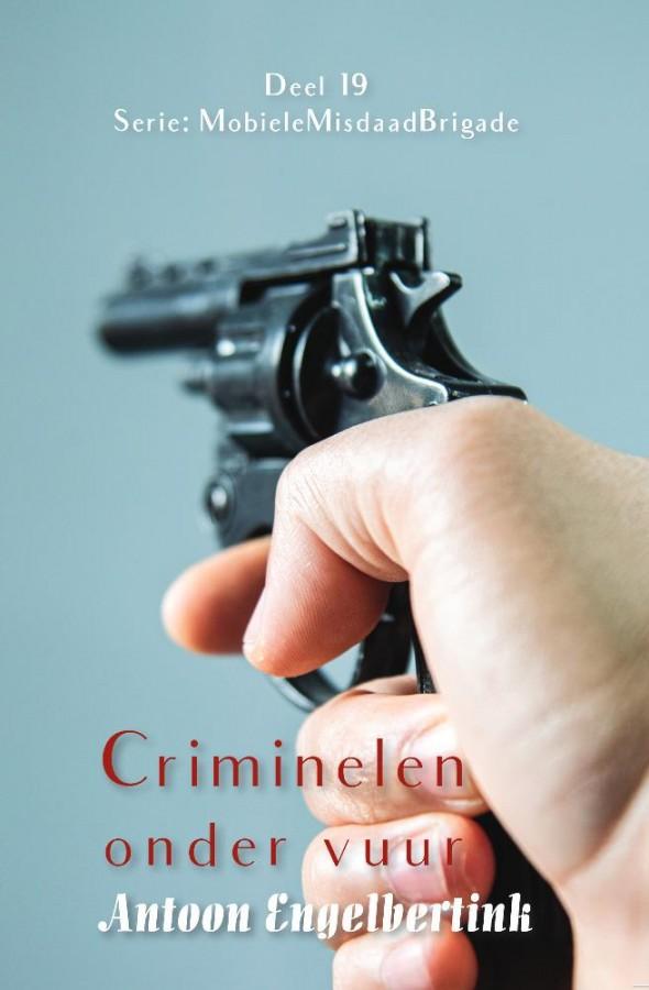 Criminelen onder vuur