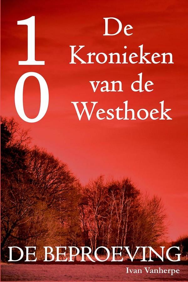 De Kronieken van de Westhoek deel 10 - De beproeving