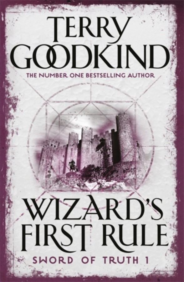 The sword of truth (01): wizard's first rule