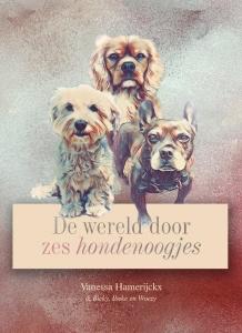 De wereld door zes hondenoogjes