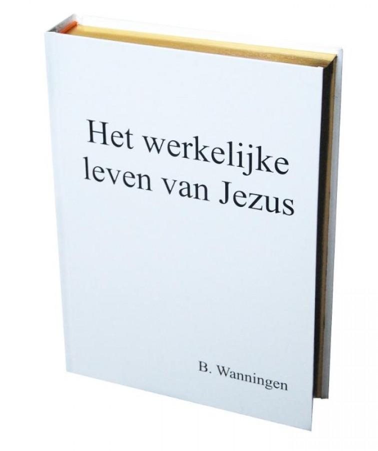 Het werkelijke leven van Jezus
