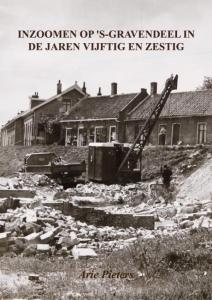 Inzoomen op 's-Gravendeel in de jaren vijftig en zestig