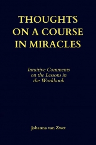 THOUGHTS ON A COURSE IN MIRACLES