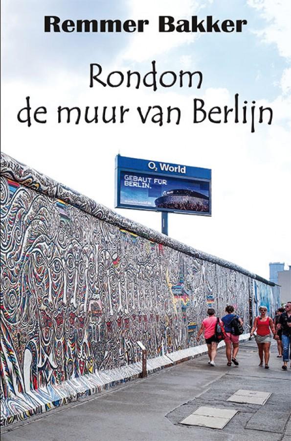 Rondom de muur van Berlijn