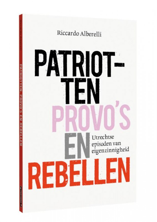 Patriotten, provo's en rebellen