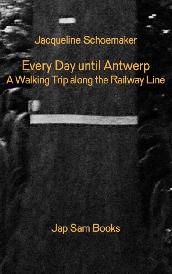 Every Day until Antwerp / Alle dagen tot aan Antwerpen