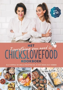 Het everything you need is Chickslovefood-kookboek