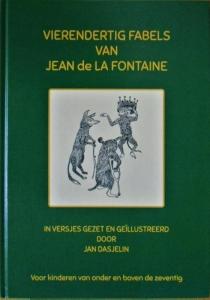 VIERENDERTIG FABELS VAN JEAN de LA FONTAINE