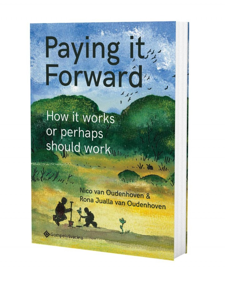 Paying it Forward. How it works or perhaps should work