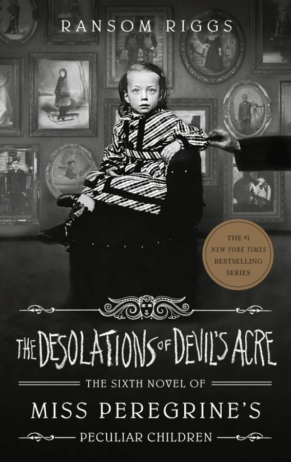 Miss peregrine's peculiar children (06): the desolations of devil's acre
