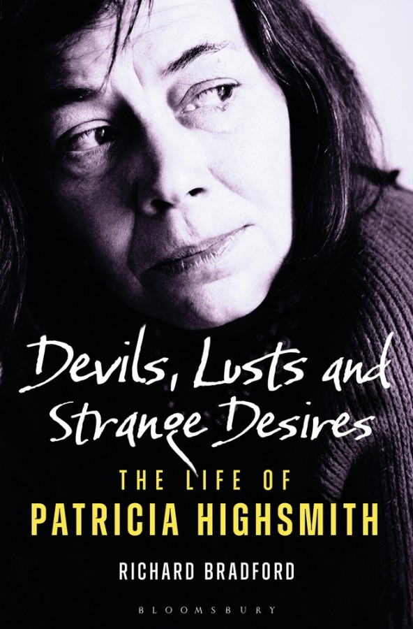Devils, lusts and strange desires: the life of patricia highsmith