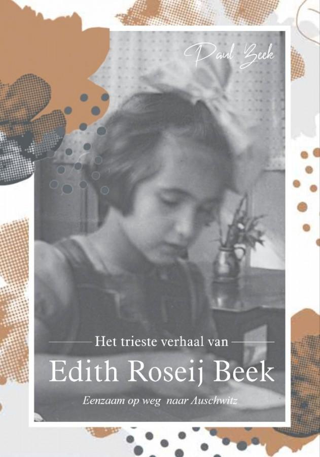 Het trieste verhaal van Edith Roseij Beek